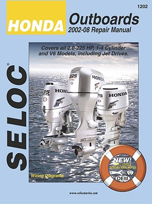 Seloc Honda Outboards 2002-08 Repair Manual By Maher, Kevin M. G. (EDT)